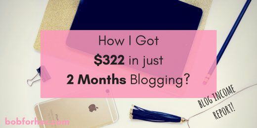 How I Got $322 in just two months blogging_ bobforher.com_ twitter