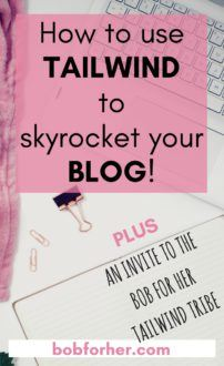 How to use Tailwind to skyrocket your blog + invite to Tailwind Tribe _ boboforher.com