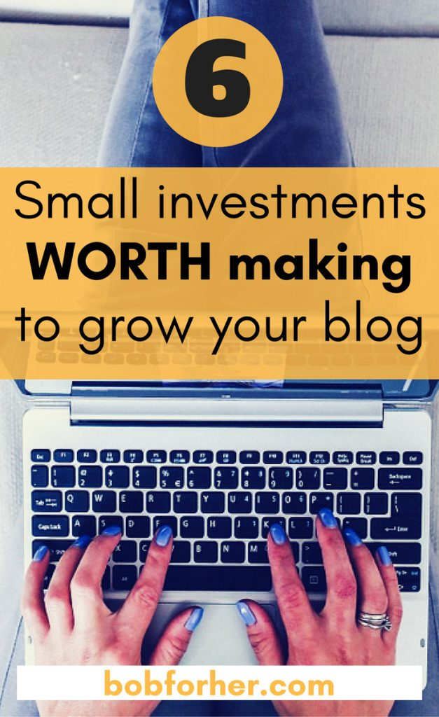 6 Investments worth making to grow your blog