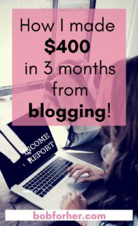 How I made $400 in 3 months from blogging!