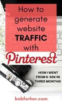How to generate website traffic with Pinterest_bobforher.com