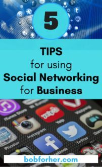 5 Tips for using Social Networking for Business - bobforher.com