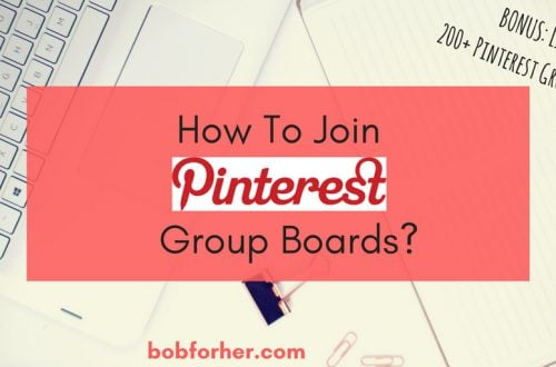 How To Join Pinterest Group Boards _ bobforher.com - twitter