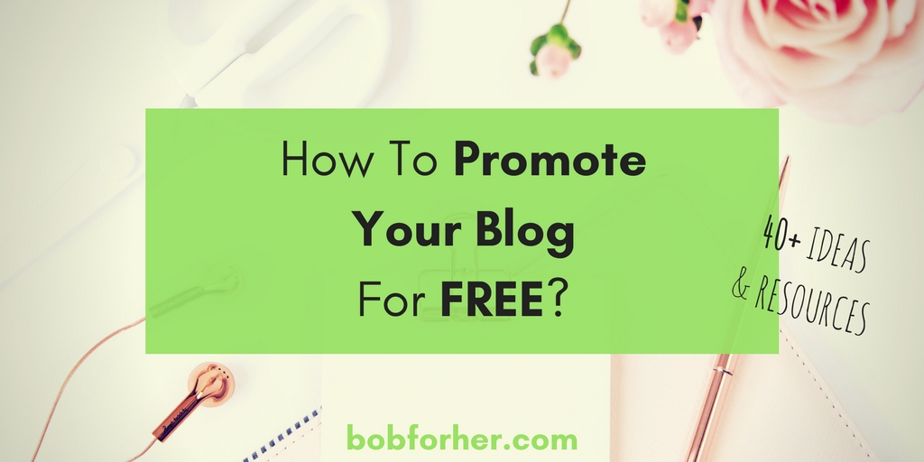 How To Promote Your Blog For Free? bobforher.com - twitter
