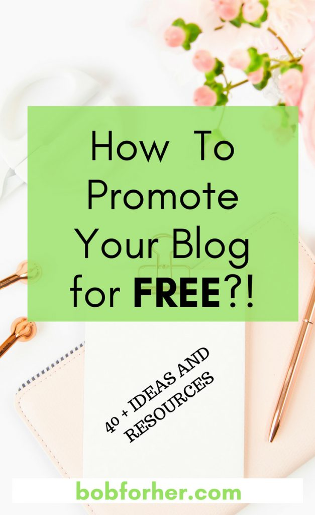 How to promote your blog for free? bobforher.com