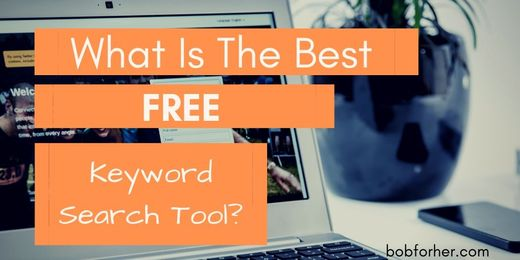 What Is The Best Free Keyword Search Tool