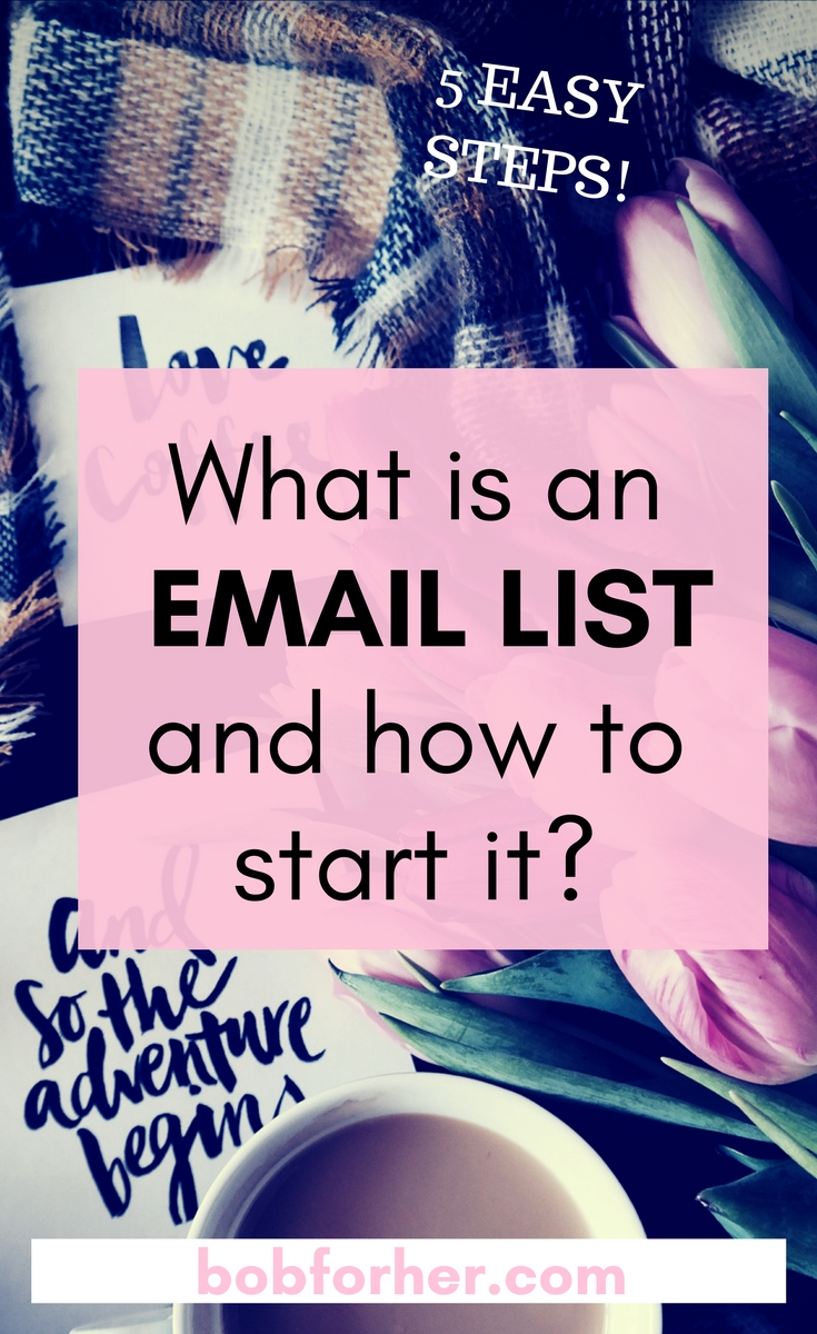What is an email list and how to start it _bobforher.com