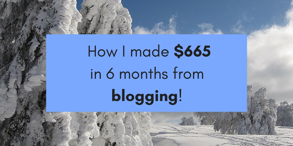 Blog Income Report February 2018 - How I made $665 in 6 months from blogging!