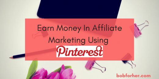Earn money in affiliate marketing using Pinterest _ bobforher.com - twitter
