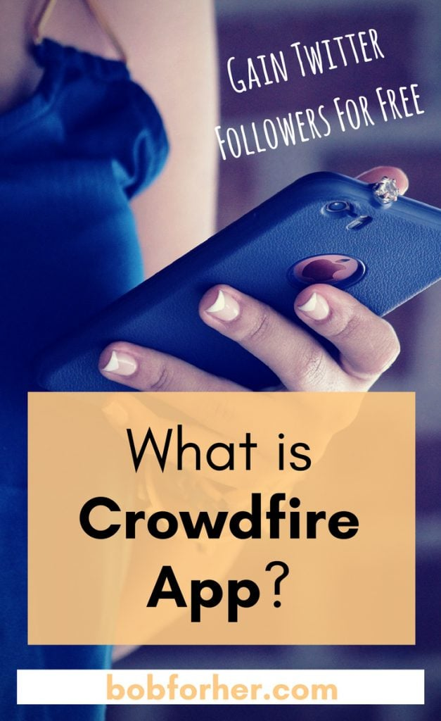 What is Crowdfire App? Will It Help To Gain Twitter Followers For Free? _ bobforher.com.jpg _ 2