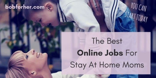 The Best Online Jobs For Stay At Home Moms_ bobforher.com_ twitter