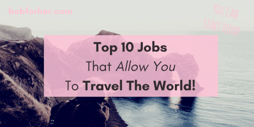 Top 10 Jobs That Allow You To Travel The World_ bobforher.com_ twitter