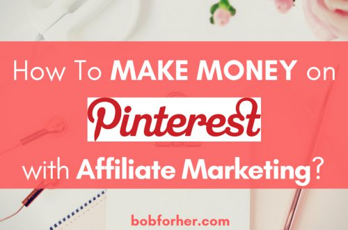 How To Make Money on Pinterest with Affiliate Marketing _ bobforher.com - twitter