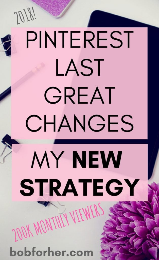 Pinterest Last Great Changes and how can you prosper with it? My new strategy_ bobforher.com