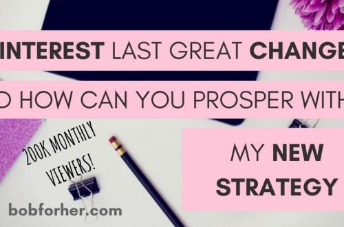 Pinterest Last great Changes_my new strategy_ bobforher.com_ twitter