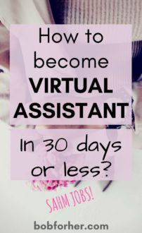 The 30 Days Or Less To Virtual Assistant Success_ bobforher.com