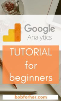 Google Analytics Tutorial for Beginners _ bobforher.com