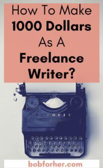How To Make 1000 Dollars As A Freelance Writer