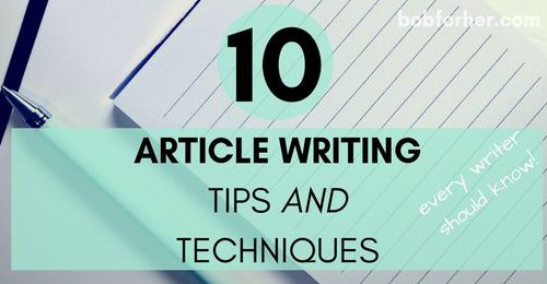 The 10 Article Writing Tips And Techniques _ bobforher.com - twitter