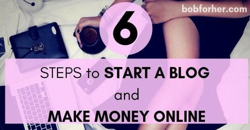 6 Steps To Start A Blog To Make Money Online _ bobforher.com - twitter