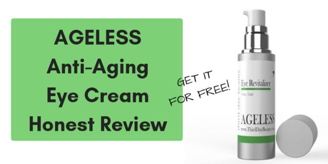 AGELESS Anti-Aging Eye Cream Honest Review _bobforher.com_ twitter