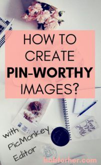 How to Create Pin-worthy Images - bobforher.com