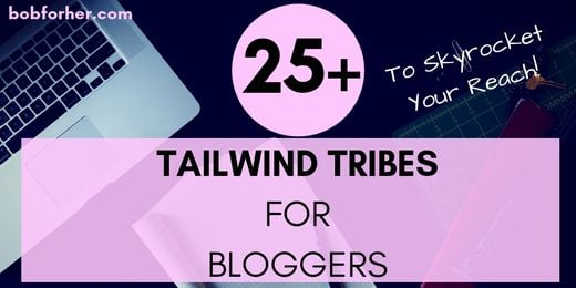 25 Tailwind tribes for bloggers