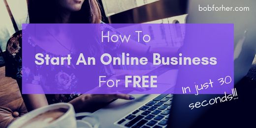 How To Start An Online Business For FREE - in 30 seconds