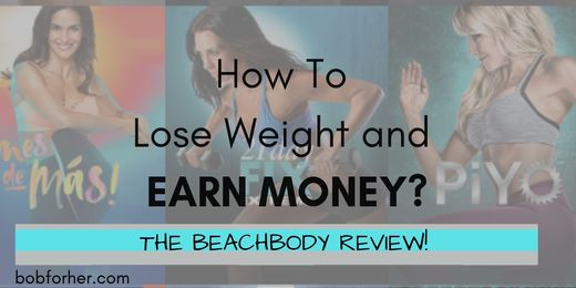 How To Lose Weight and earn money. The Beachbody Review