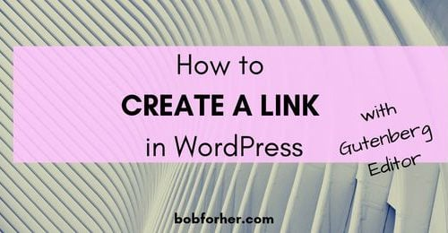 How to CREATE A LINK in WordPress _ bobforher.com - twitter