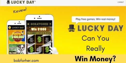 Lucky Day App Review  Can You Win Money? | BOB for Her