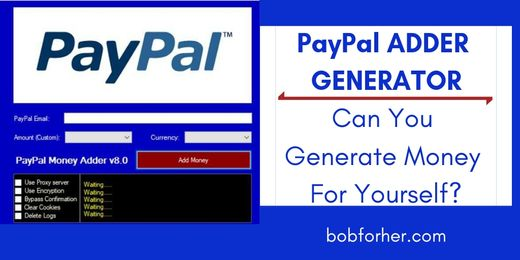 PayPal Adder Generator - Can You Generate Money? | BOB for Her