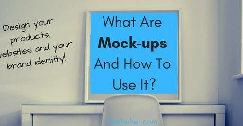 What Are Mock-ups And How To Use It