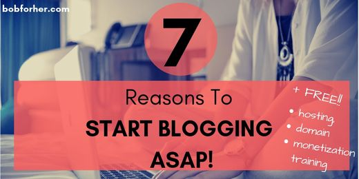 7 Reasons To start blogging ASAP