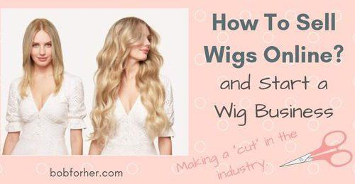 How To Sell Wigs Online