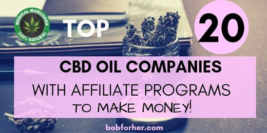 TOP 20 CBD Oil Companies To Make Affiliate Earnings | BOB