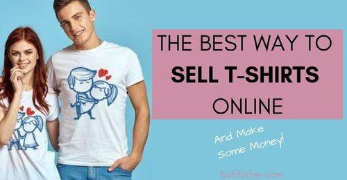 The Best Way To Sell t-shirts online