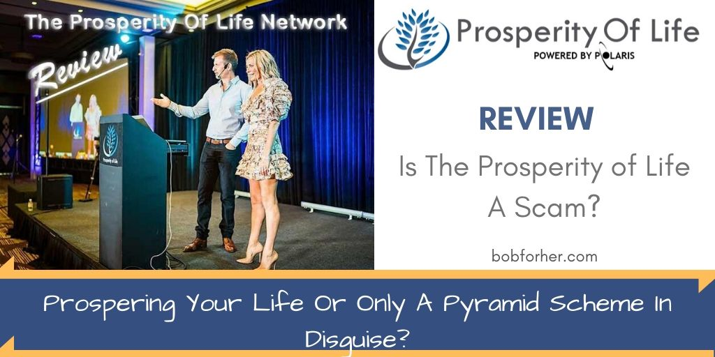 Is The Prosperity of Life A Scam