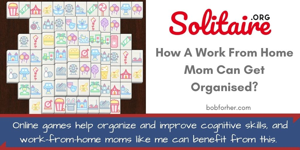 How A Work From Home Mom Can Get Organised